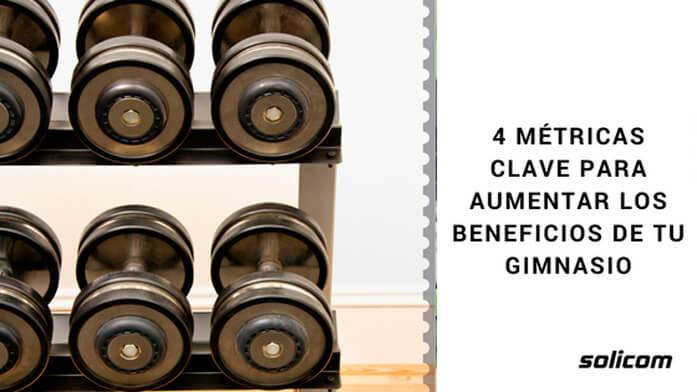 4 métricas clave para aumentar los beneficios de tu gimnasio