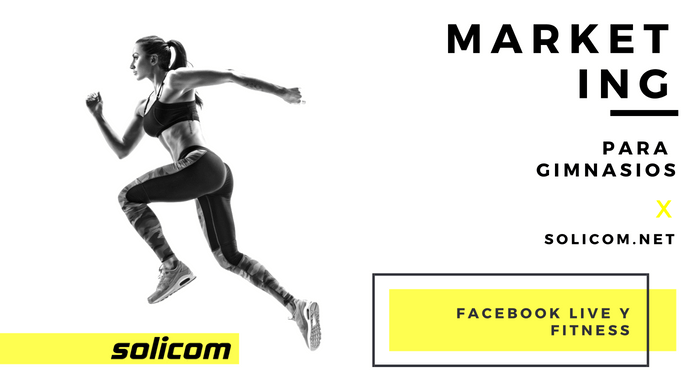 Facebook Live y Fitness – Podcast 011