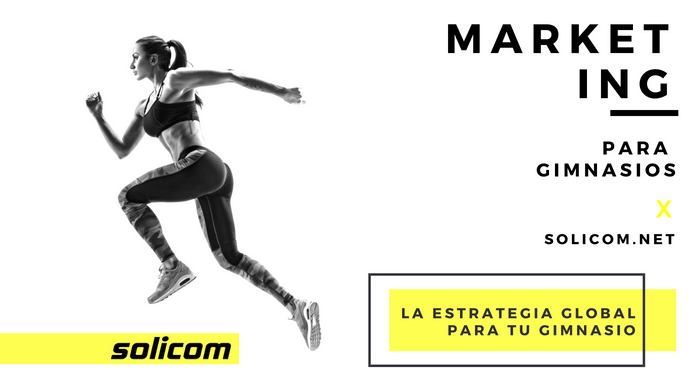 La estrategia global para tu gimnasio – Podcast 019