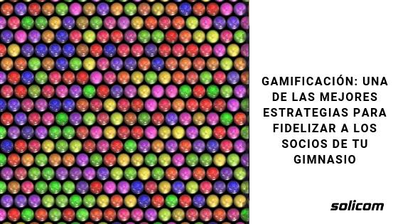 Gamificación: una de las mejores estrategias para fidelizar a los socios de tu gimnasio
