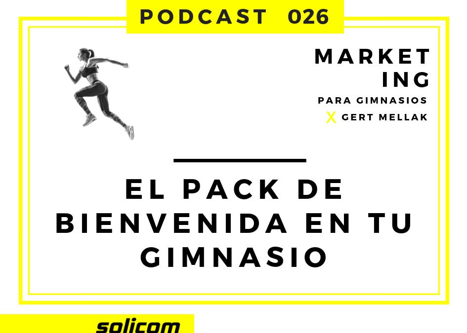 026 – El pack de bienvenida en tu gimnasio