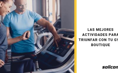 Las mejores actividades para triunfar con tu Gym Boutique