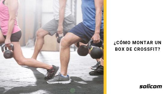 ¿Cómo montar un Box de Crossfit?