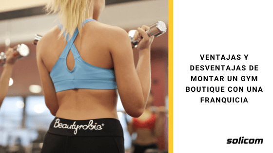 Ventajas y desventajas de montar un gym boutique con una franquicia
